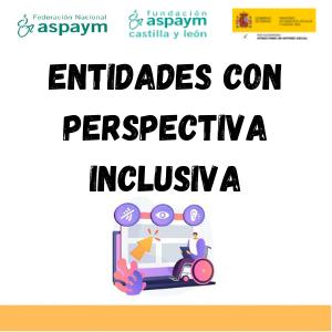 Entidades con perspectiva inclusiva